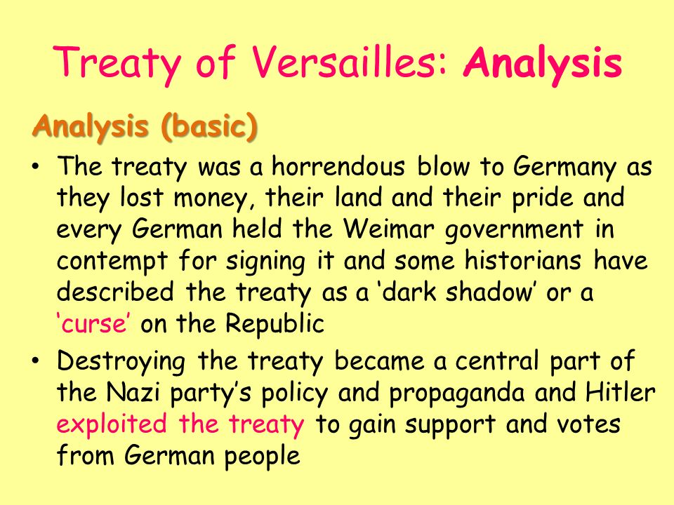 an analysis of the treaty of versailles Strengths and weaknesses of treaty of versailles strengths and weaknesses of treaty of versailles crow testament analysis.