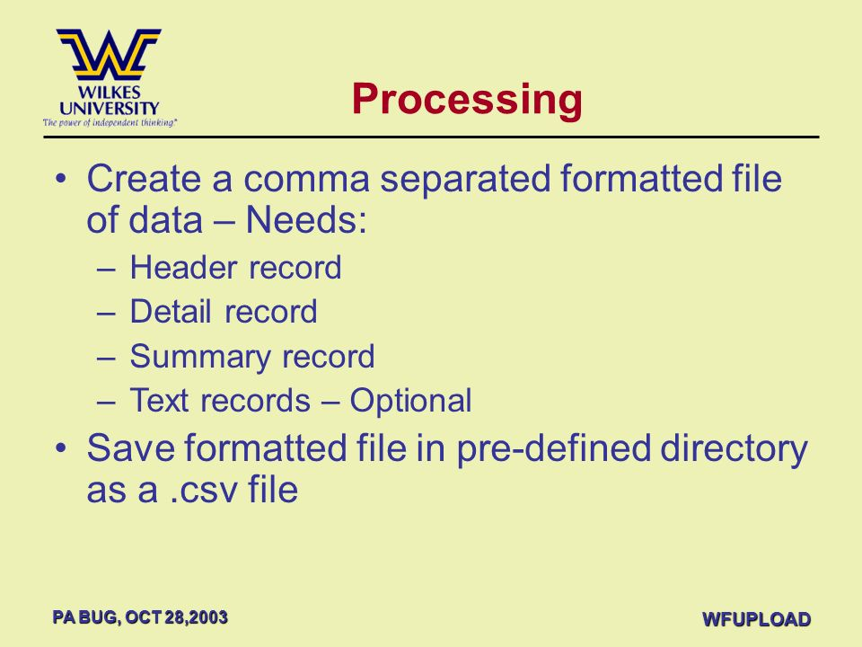 Processing Create a comma separated formatted file of data – Needs: