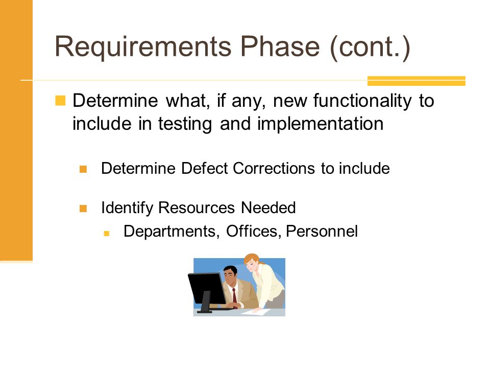 Requirements Phase (cont.)