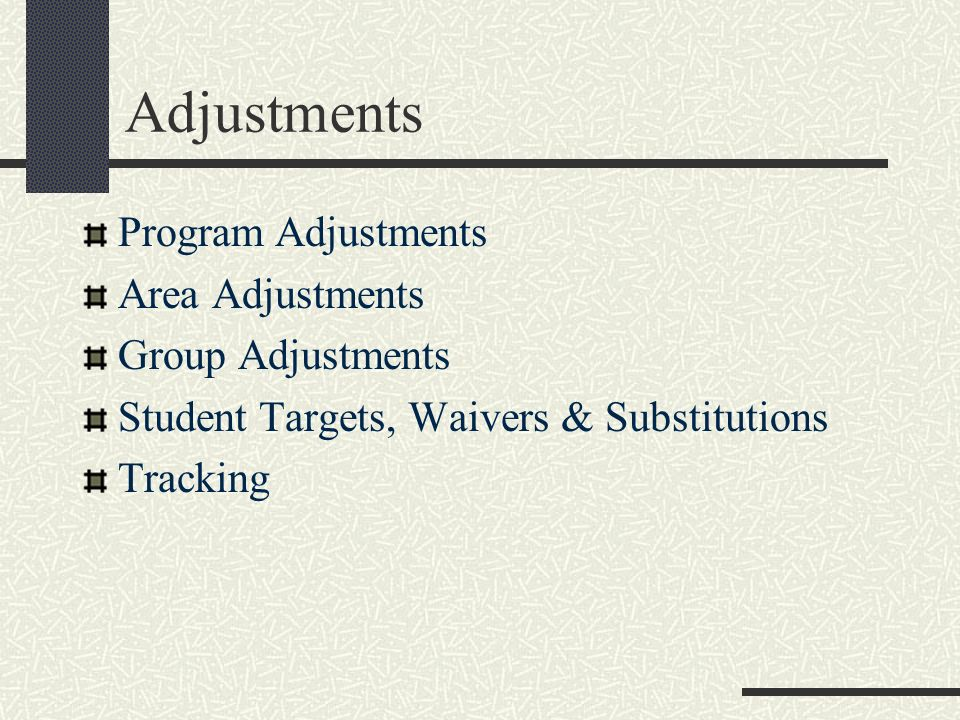 Adjustments Program Adjustments Area Adjustments Group Adjustments