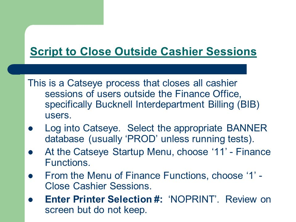 Script to Close Outside Cashier Sessions