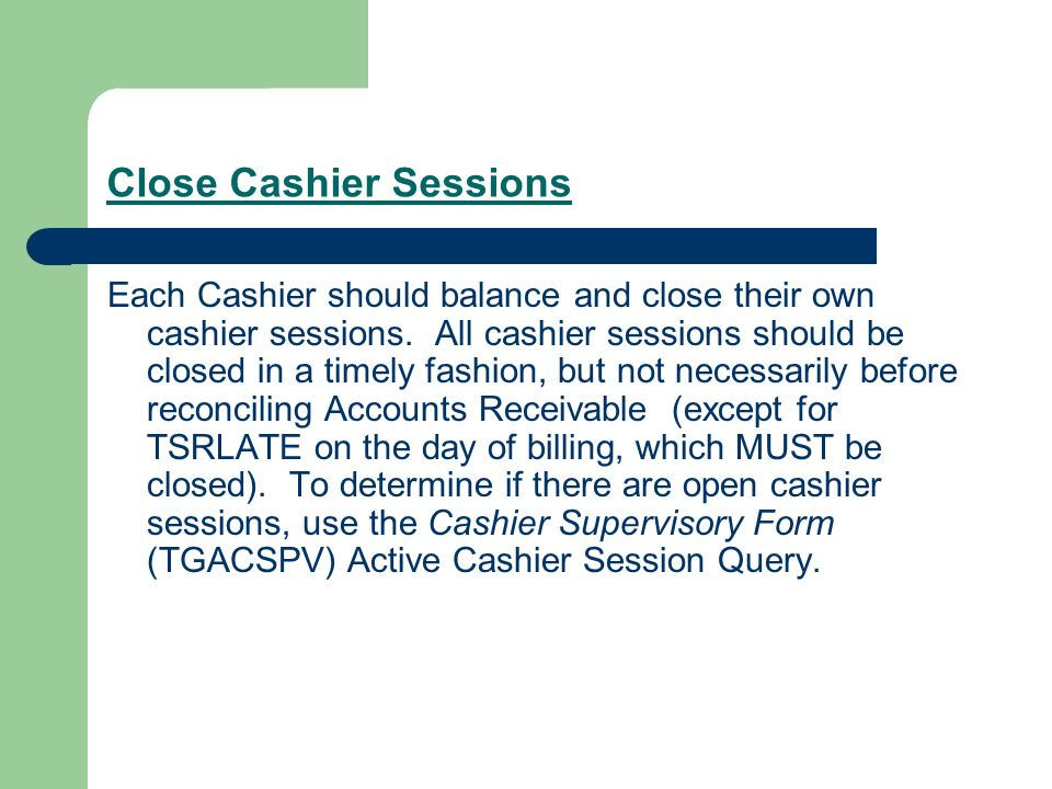 Close Cashier Sessions