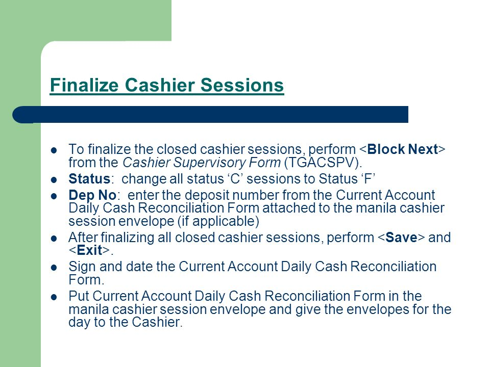 Finalize Cashier Sessions