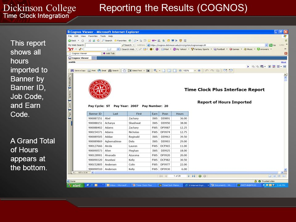 Reporting the Results (COGNOS)