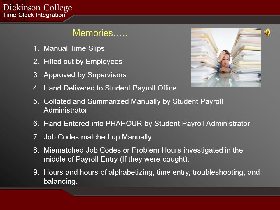 Dickinson College Memories….. Manual Time Slips