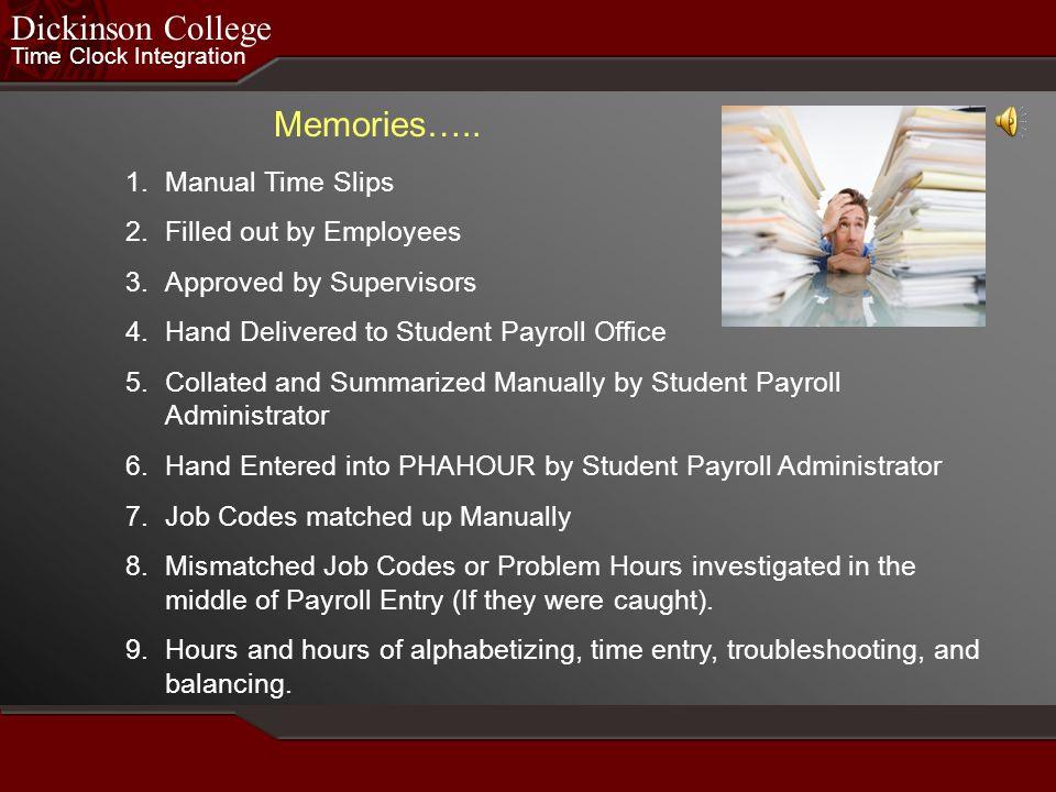 Dickinson College Memories….. Manual Time Slips