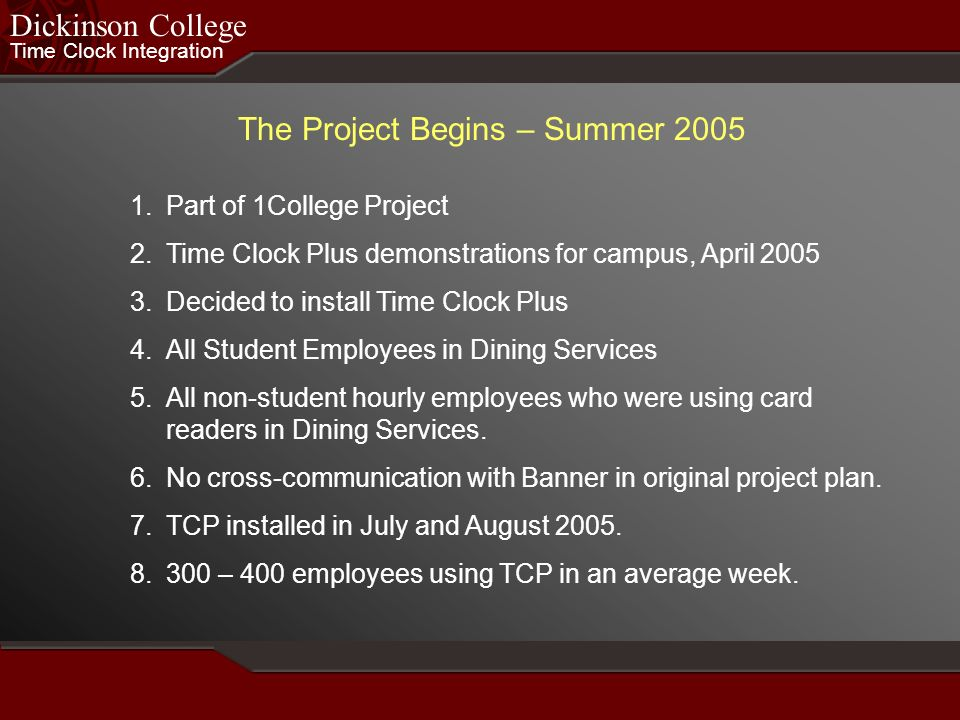 The Project Begins – Summer 2005