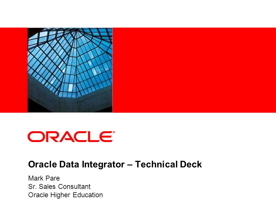 Oracle Data Integrator – Technical Deck
