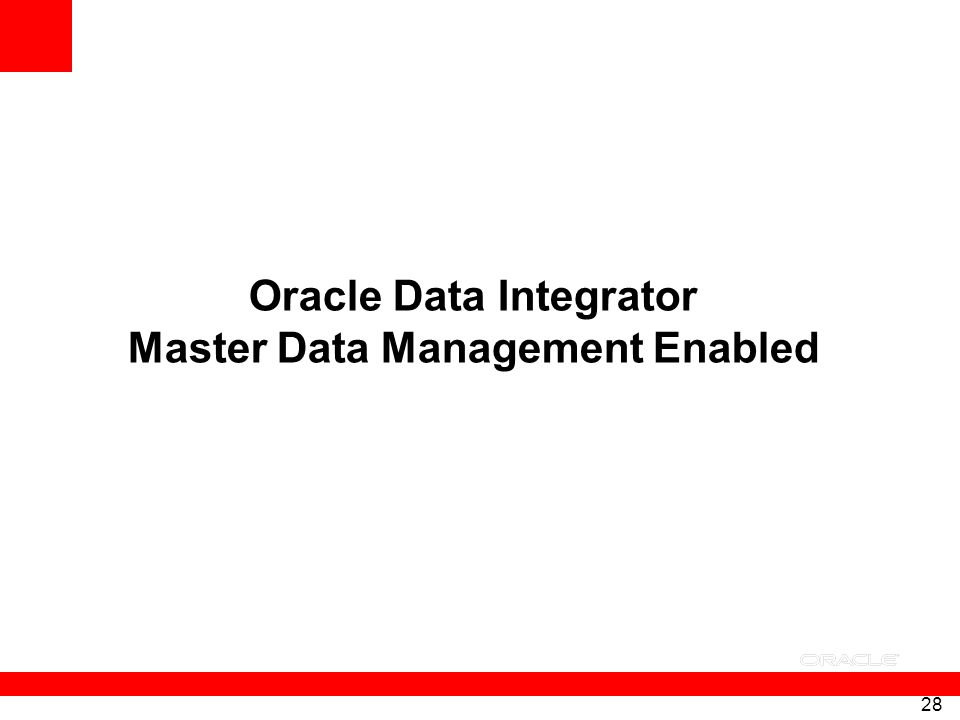 Oracle Data Integrator Master Data Management Enabled
