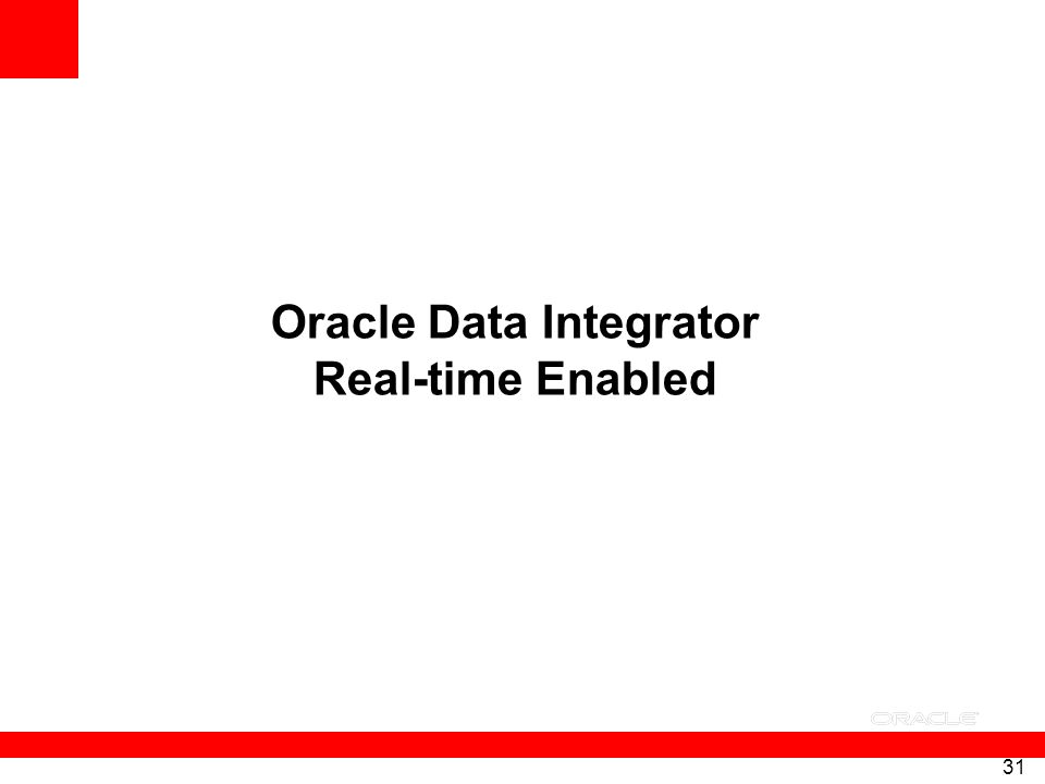 Oracle Data Integrator Real-time Enabled