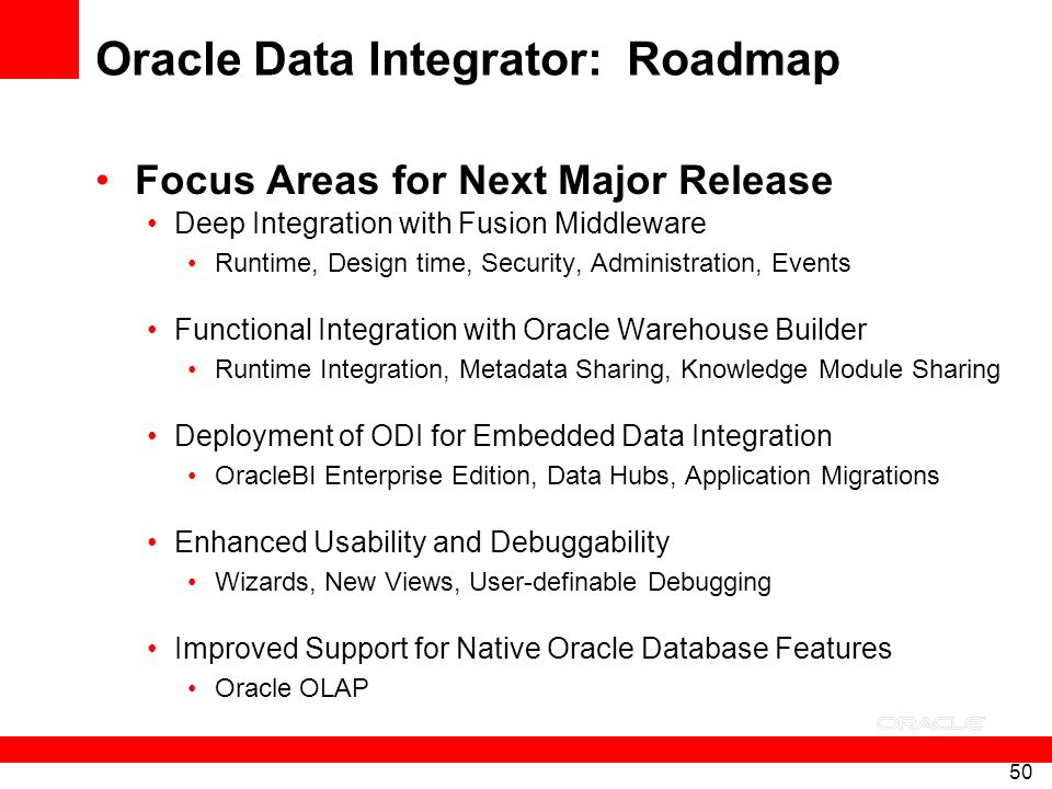 Oracle Data Integrator: Roadmap