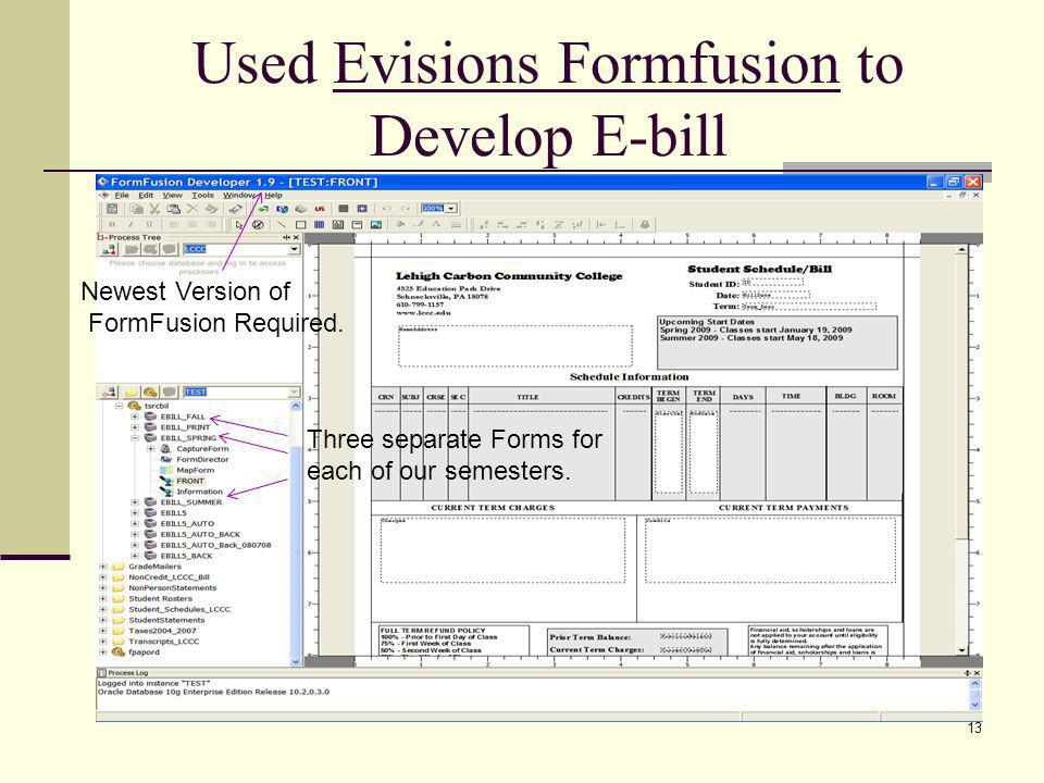 Used Evisions Formfusion to Develop E-bill