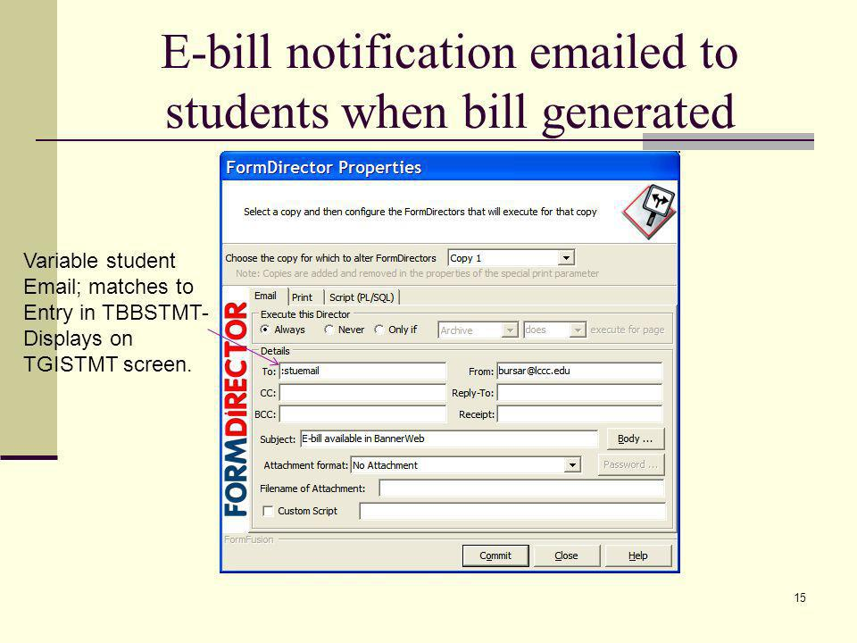 E-bill notification emailed to students when bill generated