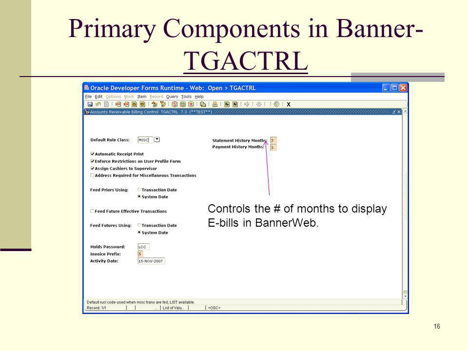 Primary Components in Banner- TGACTRL