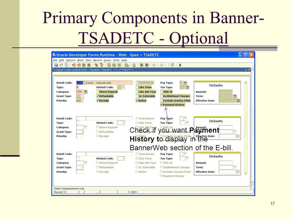 Primary Components in Banner- TSADETC - Optional