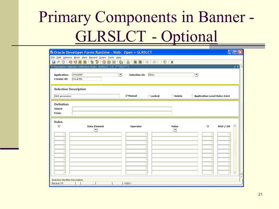 Primary Components in Banner - GLRSLCT - Optional