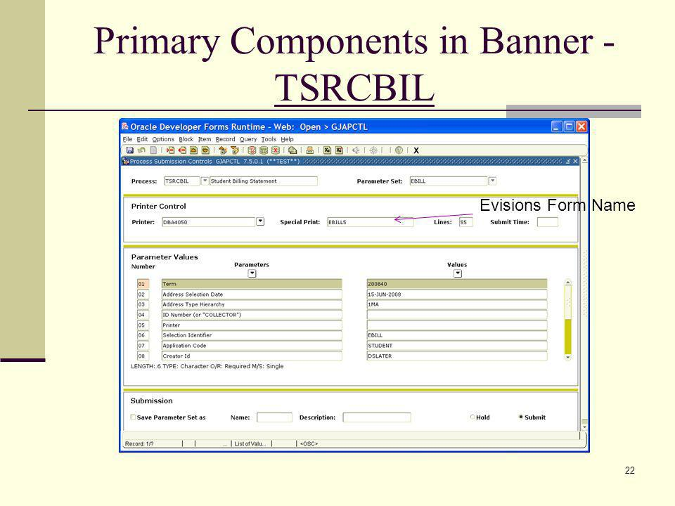 Primary Components in Banner - TSRCBIL