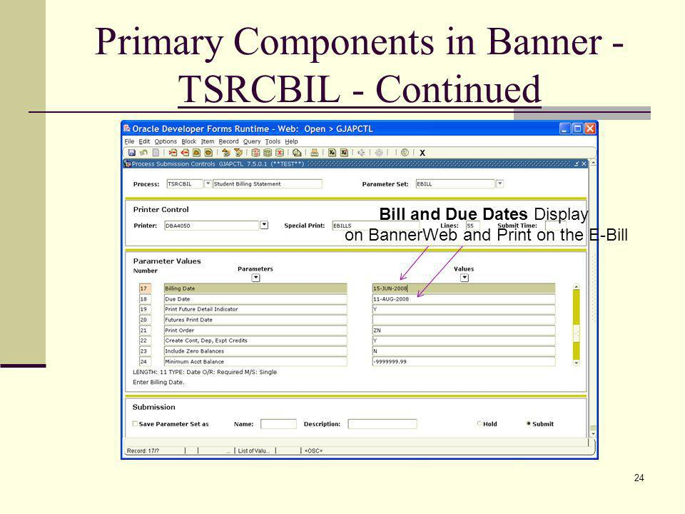 Primary Components in Banner - TSRCBIL - Continued