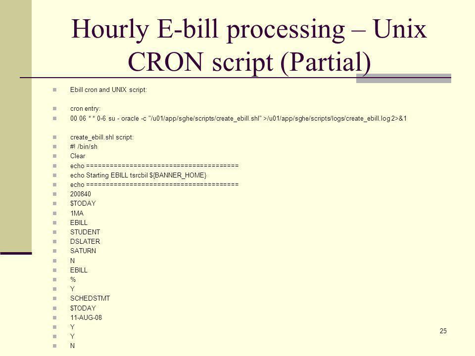 Hourly E-bill processing – Unix CRON script (Partial)