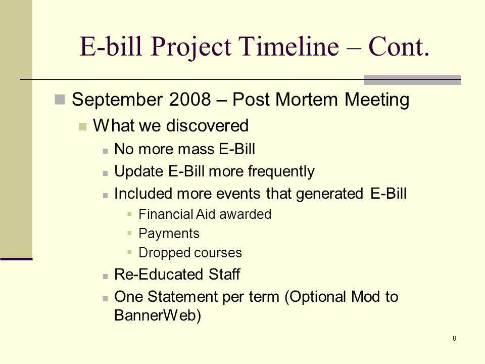 E-bill Project Timeline – Cont.
