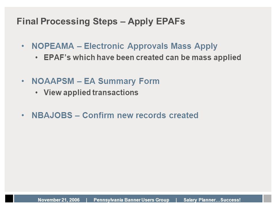 Final Processing Steps – Apply EPAFs
