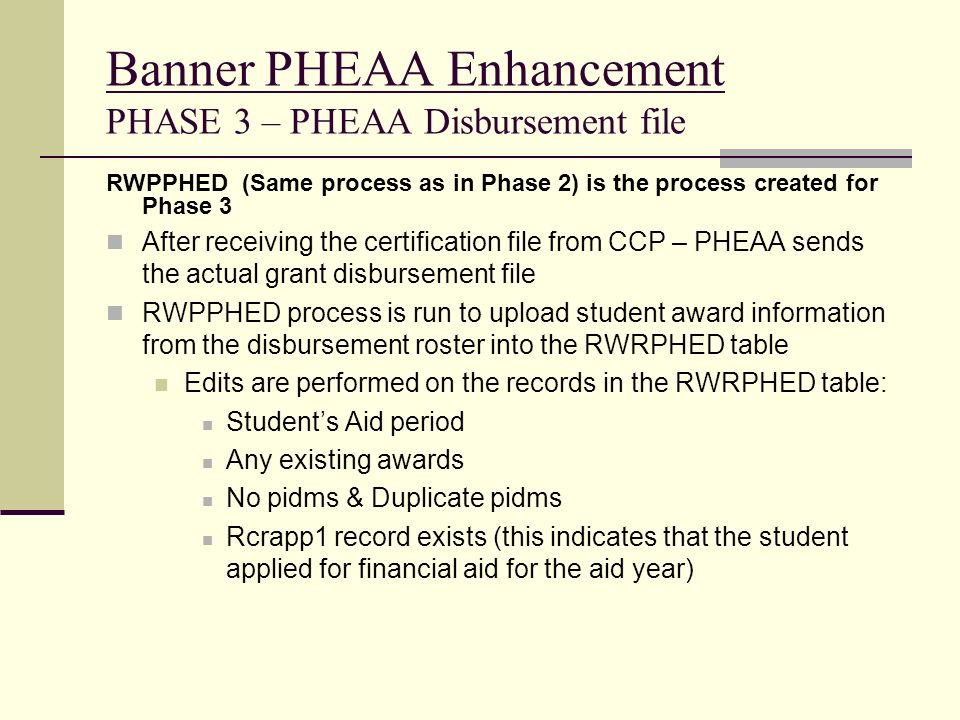 Banner PHEAA Enhancement PHASE 3 – PHEAA Disbursement file