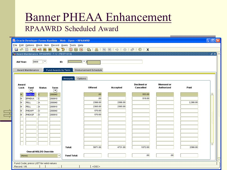 Banner PHEAA Enhancement RPAAWRD Scheduled Award