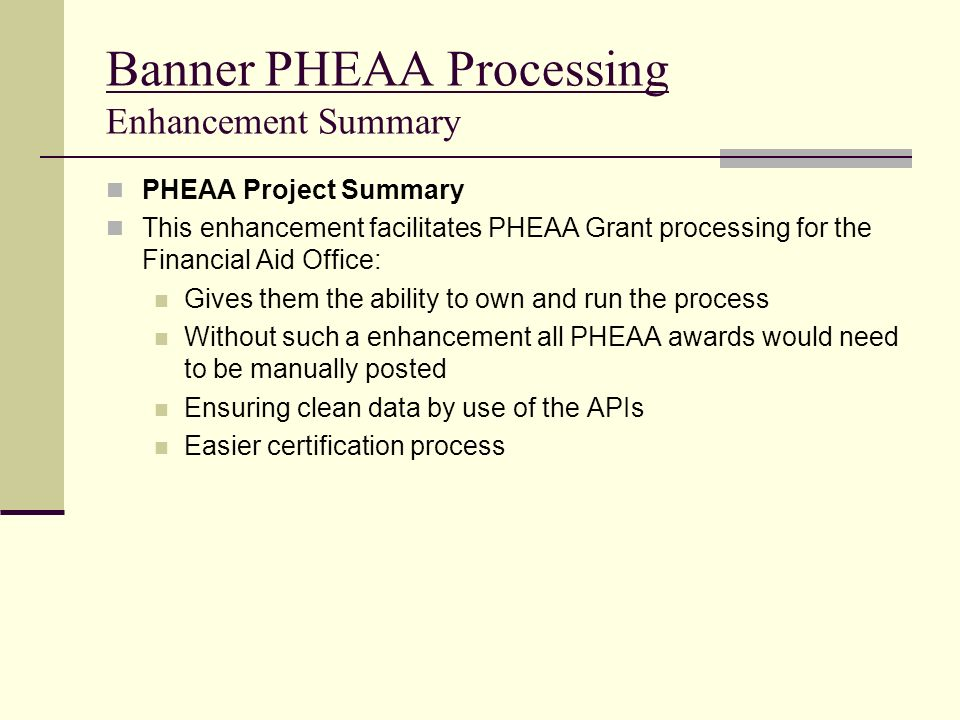 Banner PHEAA Processing Enhancement Summary