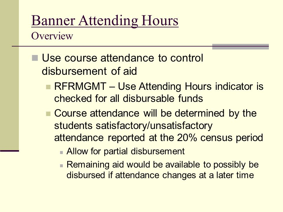 Banner Attending Hours Overview