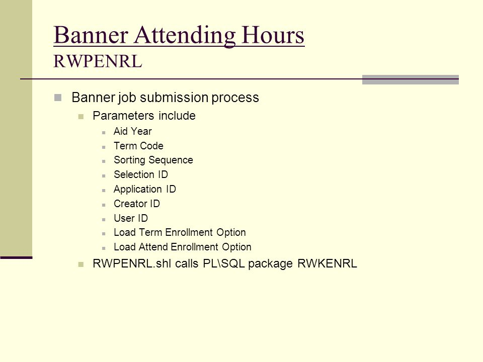 Banner Attending Hours RWPENRL