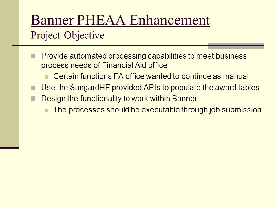 Banner PHEAA Enhancement Project Objective