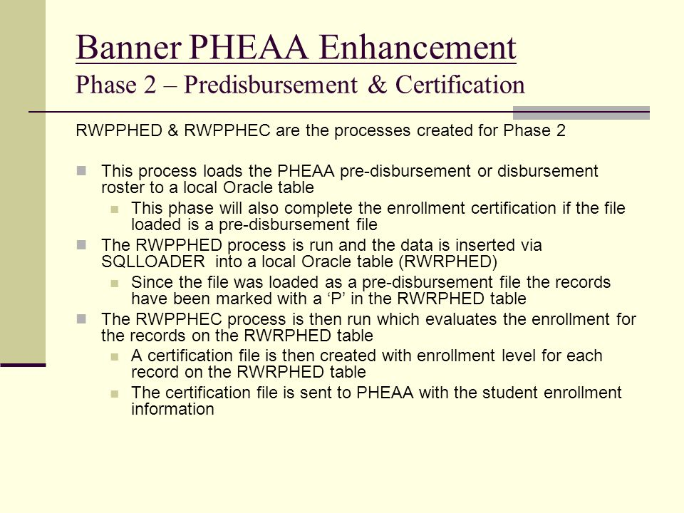 Banner PHEAA Enhancement Phase 2 – Predisbursement & Certification