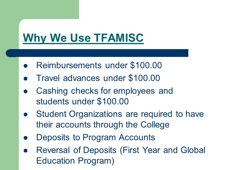 Why We Use TFAMISC Reimbursements under $100.00