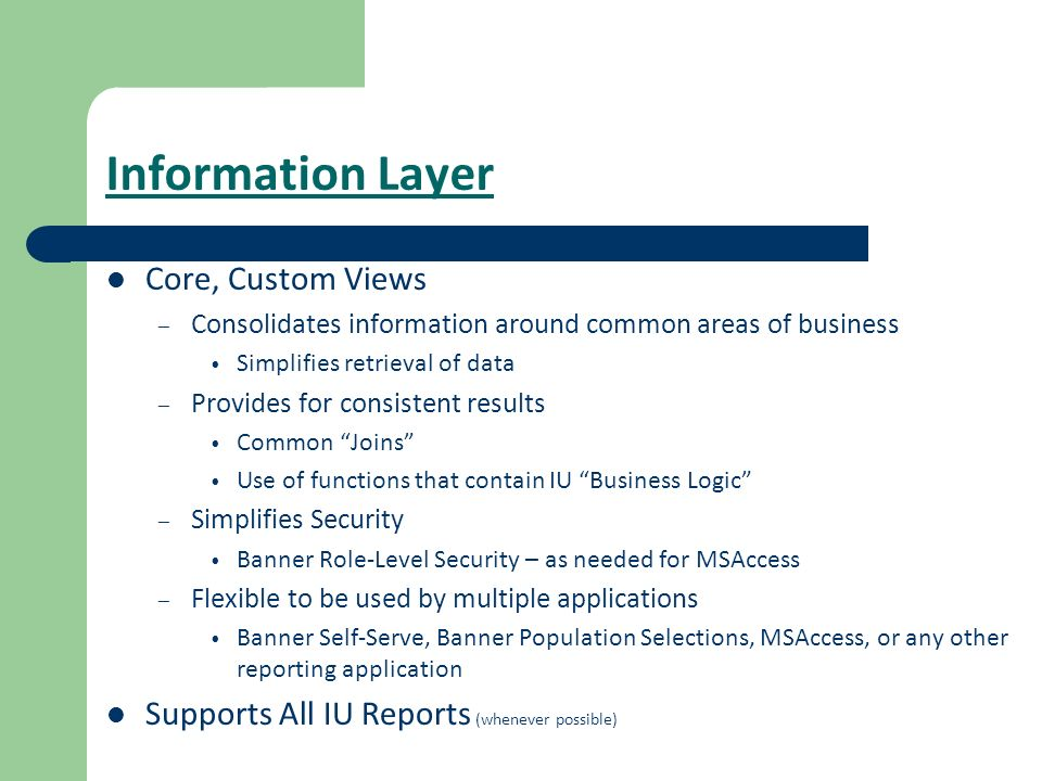 Information Layer Core, Custom Views