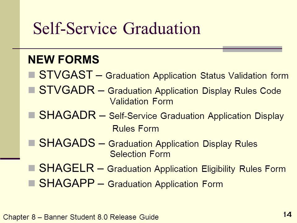 Self-Service Graduation