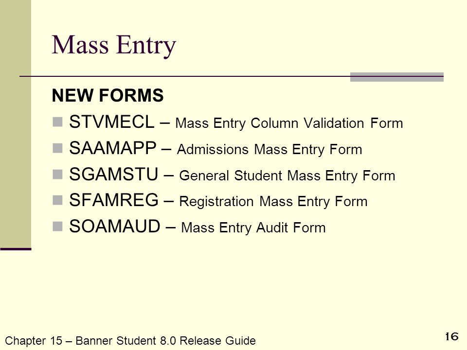 Mass Entry NEW FORMS STVMECL – Mass Entry Column Validation Form