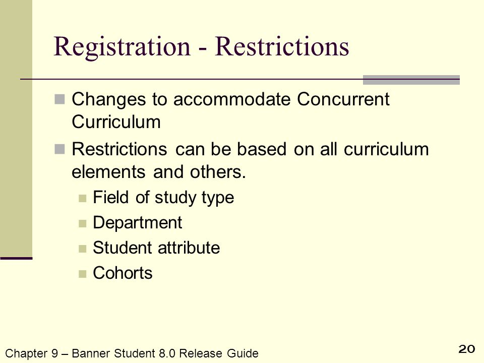 Registration - Restrictions