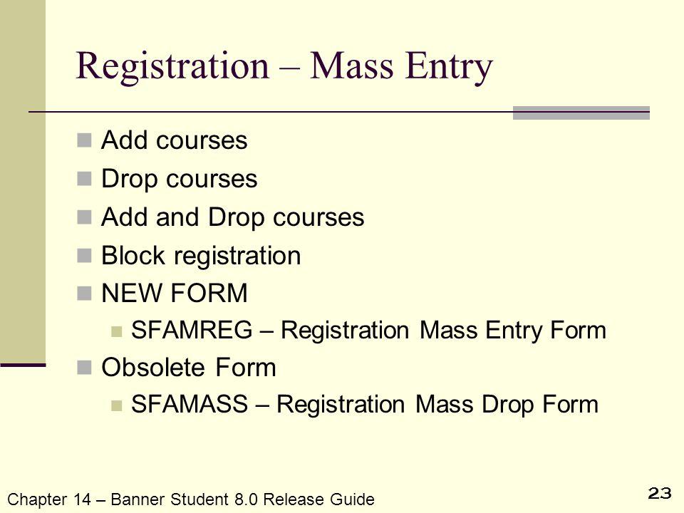Registration – Mass Entry