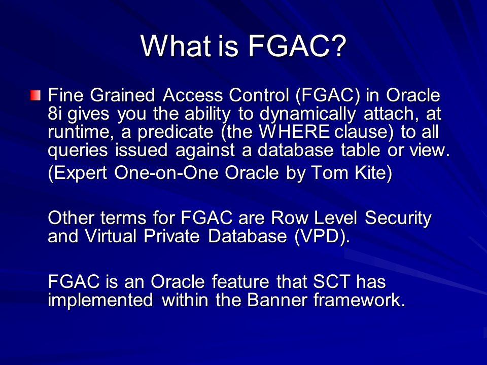 What is FGAC