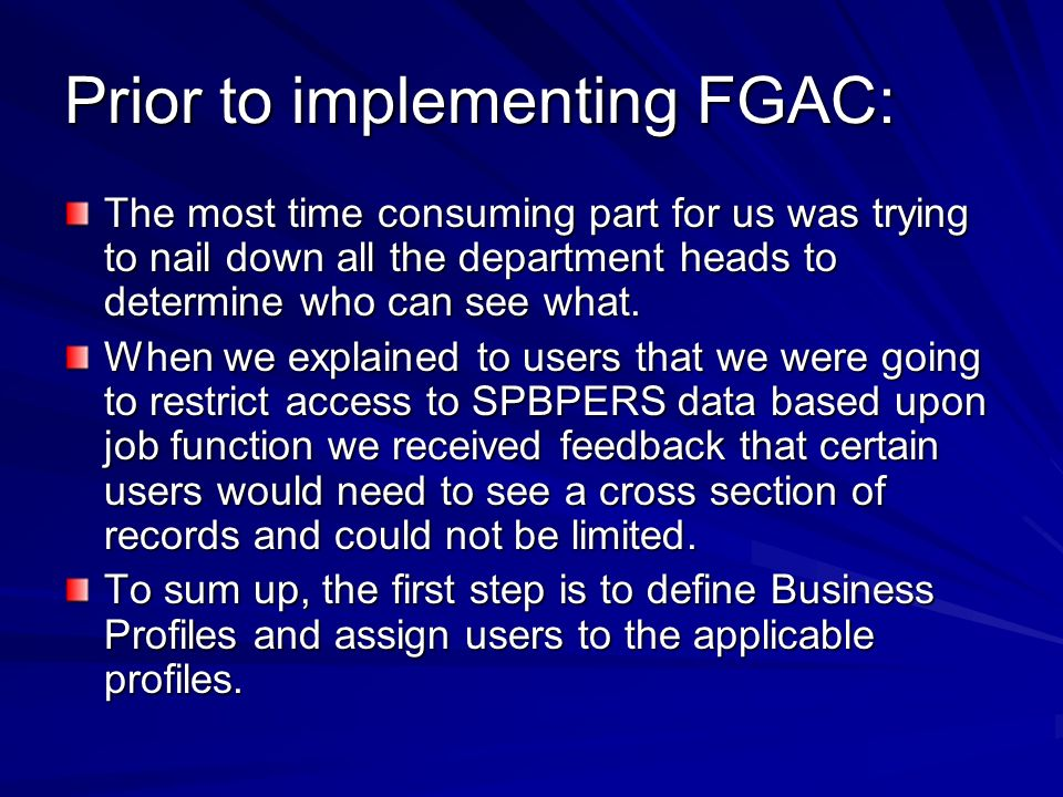 Prior to implementing FGAC: