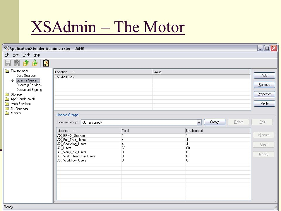 XSAdmin – The Motor 2 data sources 38 applications 35 in Oracle