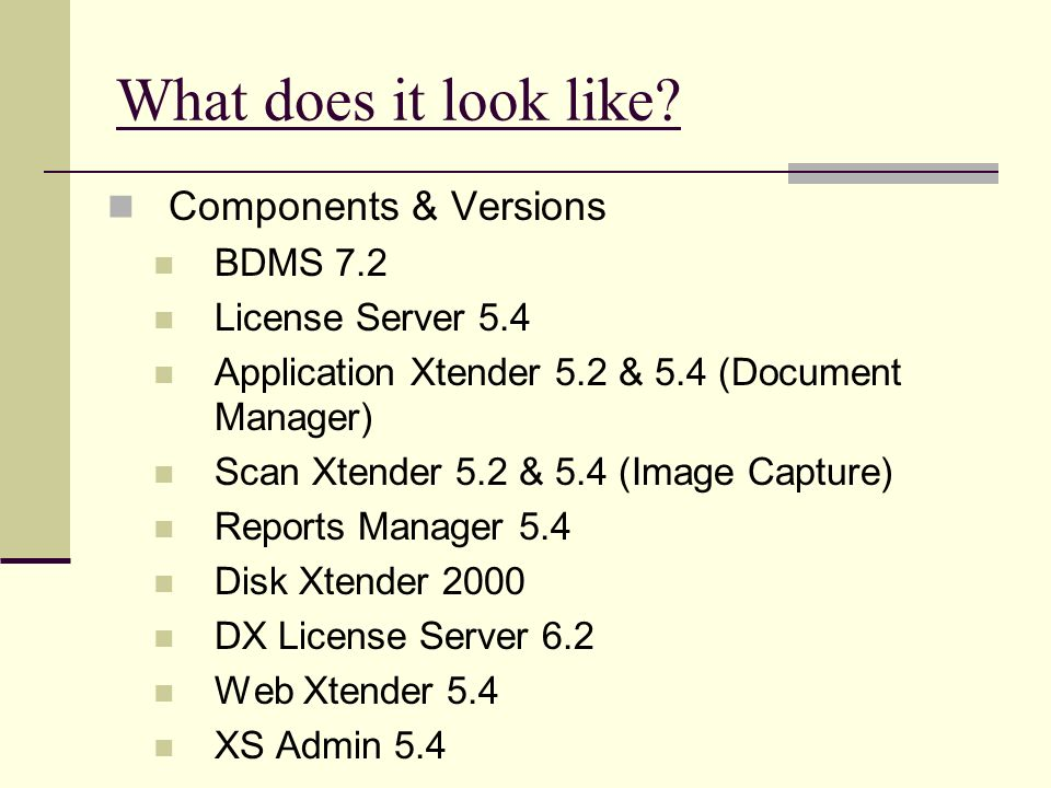 What does it look like Components & Versions BDMS 7.2