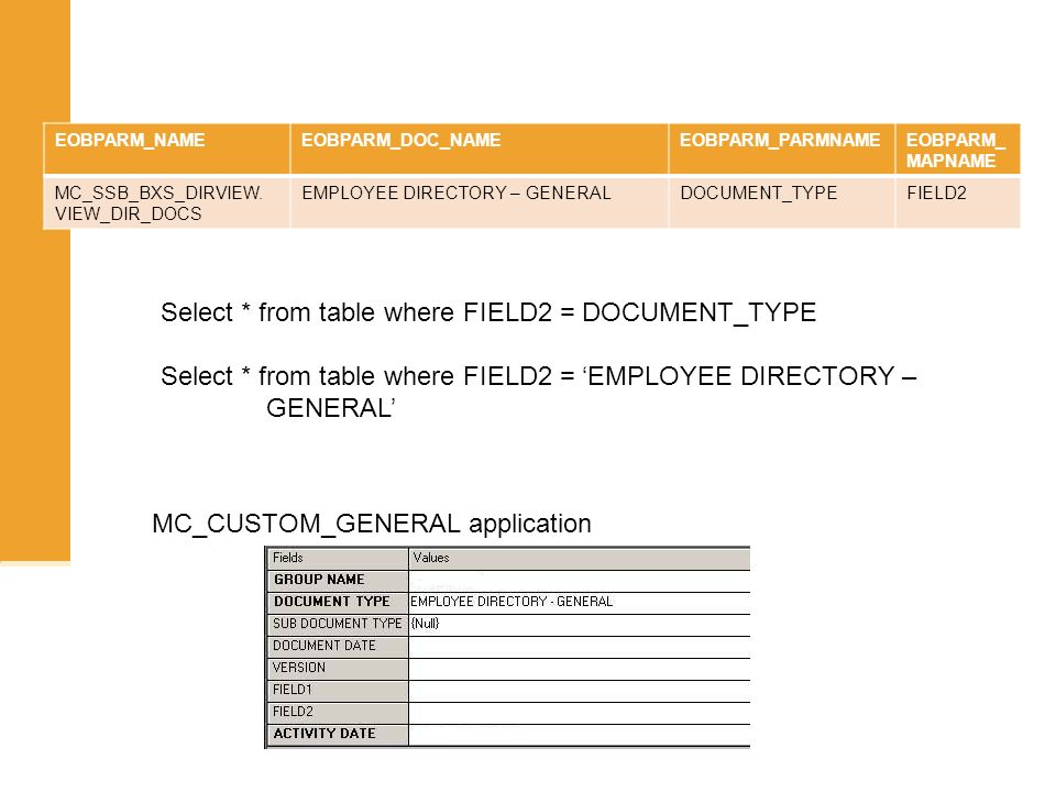 Select * from table where FIELD2 = DOCUMENT_TYPE