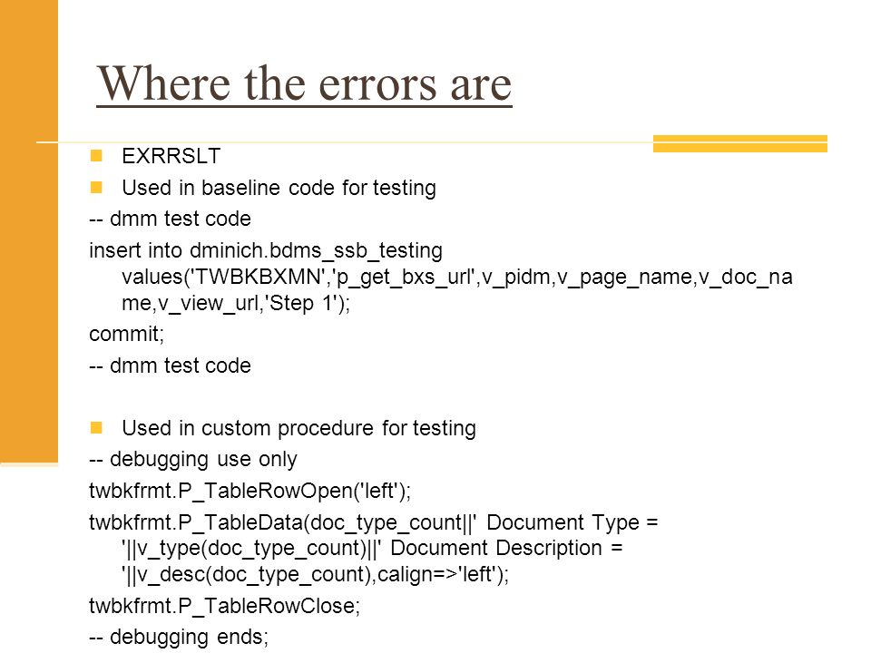 Where the errors are EXRRSLT Used in baseline code for testing