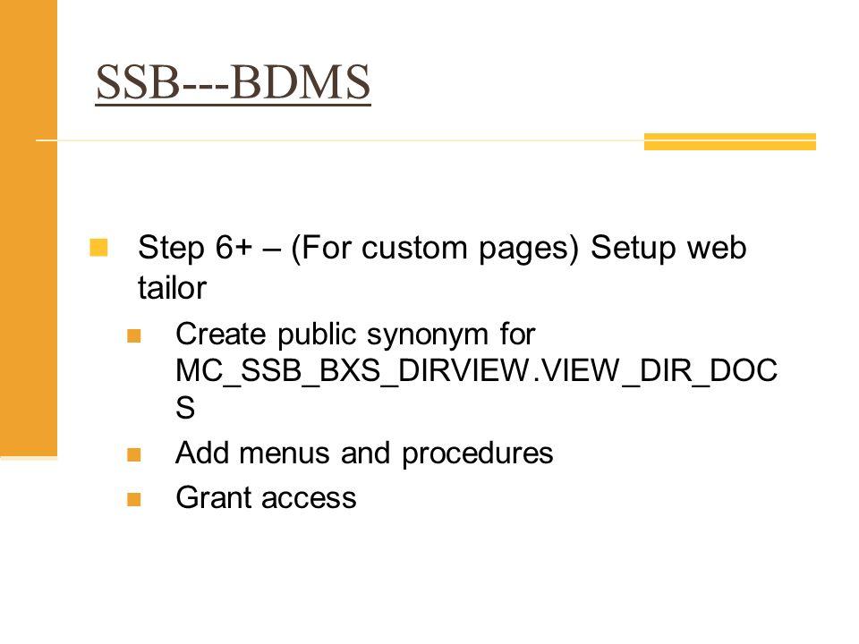 SSB---BDMS Step 6+ – (For custom pages) Setup web tailor