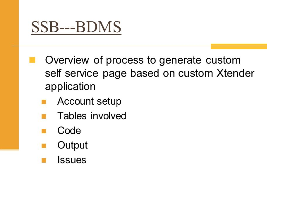 SSB---BDMS Overview of process to generate custom self service page based on custom Xtender application.