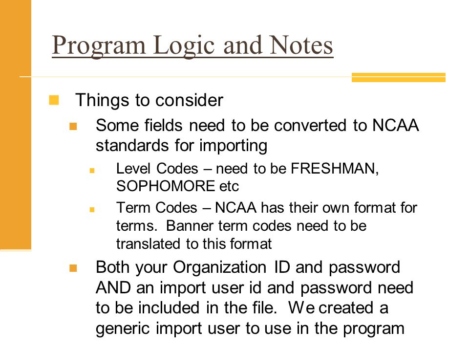 Program Logic and Notes