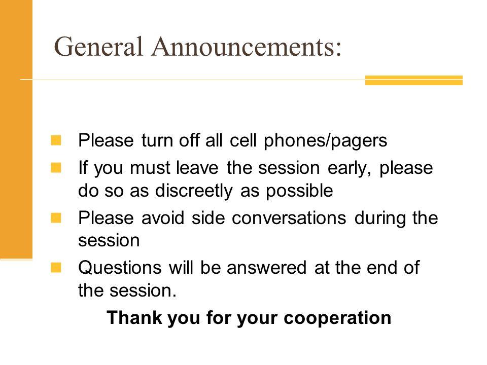 General Announcements: