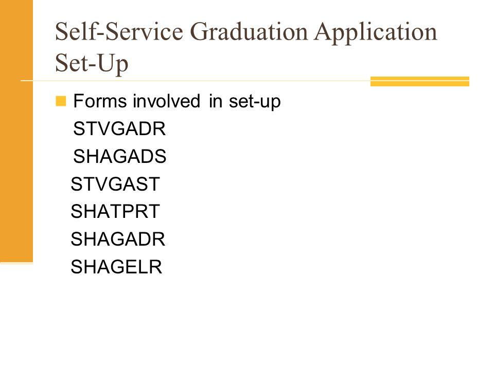 Self-Service Graduation Application Set-Up