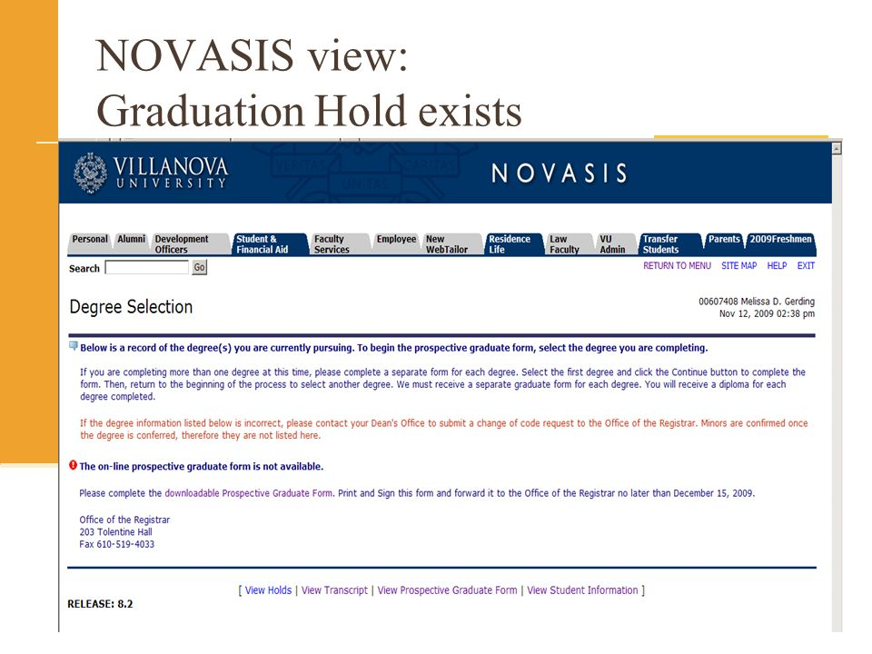 NOVASIS view: Graduation Hold exists